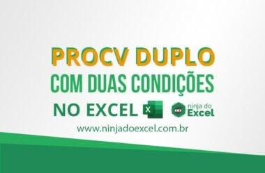 PROCV com 2 condições (PROCV DUPLO)