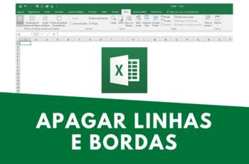 Apagar linhas de Grade e Bordas de Planilhas no Excel