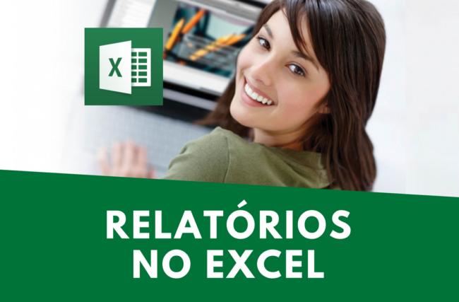 Relatórios no Excel com Funções Avançadas