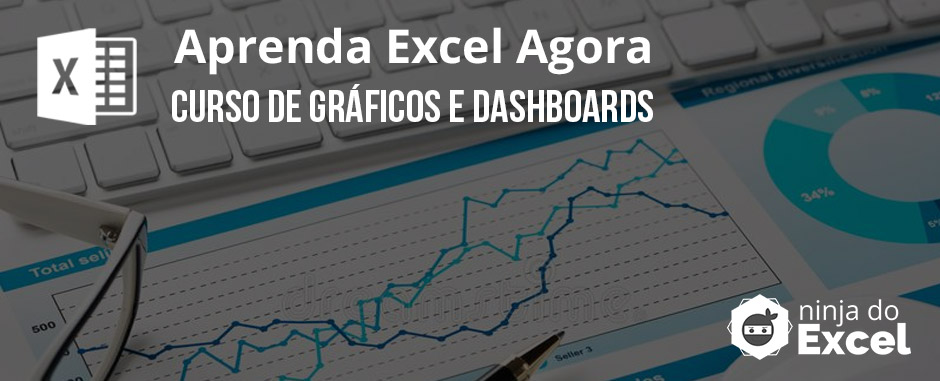 Curso de Excel Gráficos e Dashboards Ninja do Excel