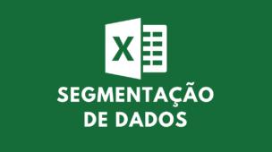 segmentação-de-dados-excel