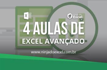 Curso de Excel Avançado – 4 aulas de Nível Avançado para você virar Expert