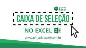 Como criar Caixa de Seleção no Excel (Vínculo com Gráfico)