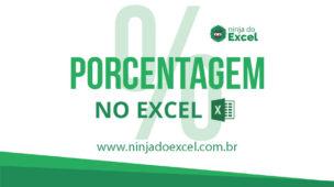 Como calcular Porcentagem no Excel - 5 Situações do Dia a Dia