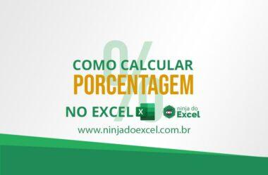 Como calcular Porcentagem no Excel – 5 Situações do Dia a Dia