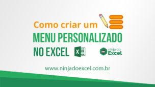 Como criar Menu Personalizado no Excel