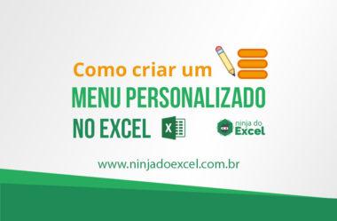 Como Criar um Menu Personalizado no Excel