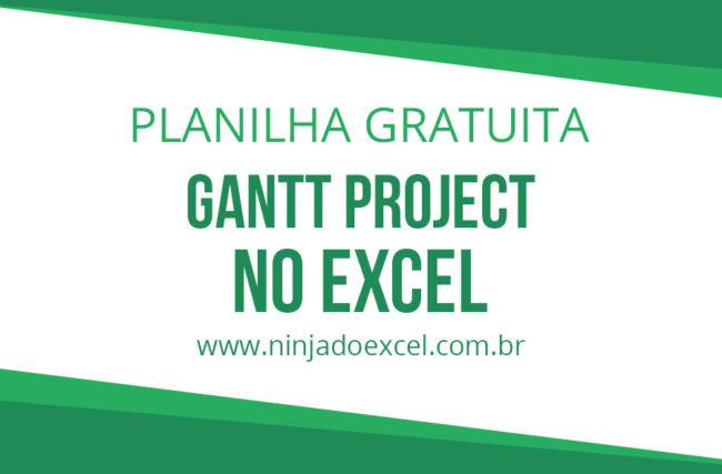Planilha Gantt no Excel – Modelo de Planilha Grátis
