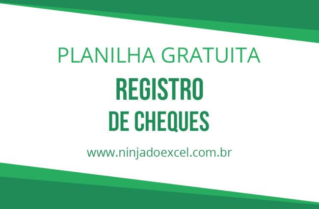 Modelo de Planilha – Registro de Cheques