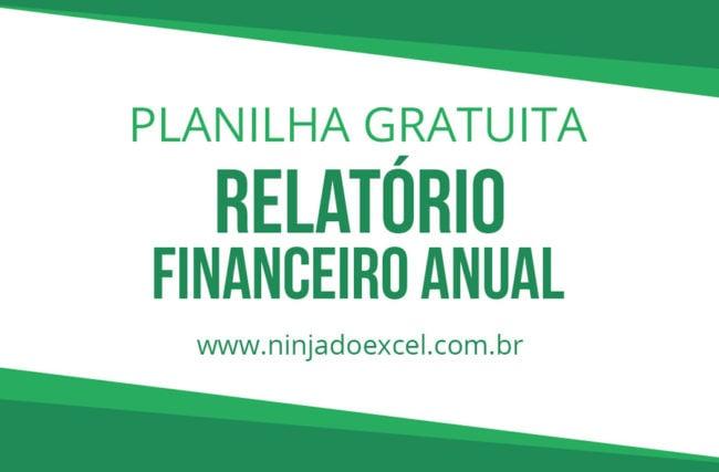 Modelo de Planilha – Relatório Financeiro Anual
