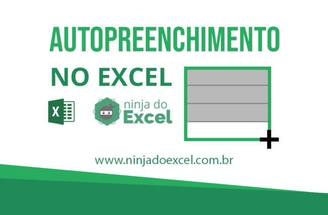 Diferentes formas de usar o Autopreenchimento no Excel