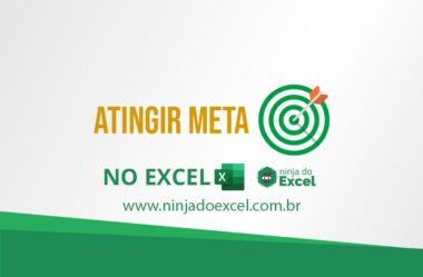 Atingir meta no Excel