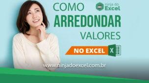 Como arredondar valores no Excel
