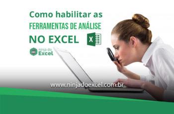 Como habilitar a Ferramenta Análise de Dados no Excel