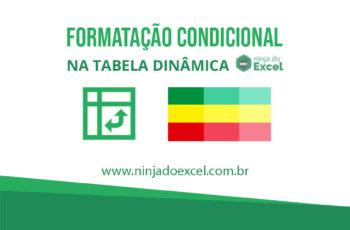 Formatação condicional na tabela dinâmica
