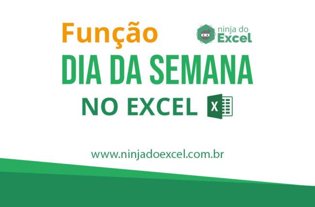 Dia da semana no Excel