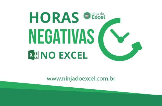 Tralhando com Horas Negativas no Excel