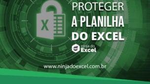 Como Proteger Planilha do Excel Ninja do Excel
