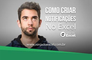Como criar notificações no Excel