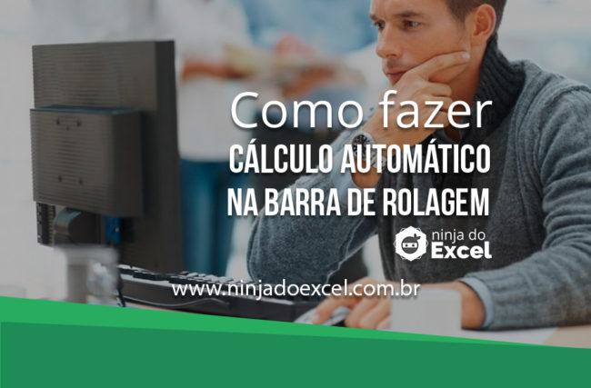 Como fazer cálculo automático na barra de Rolagem