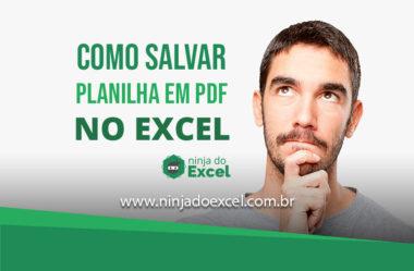 Como salvar uma planilha em PDF no Excel