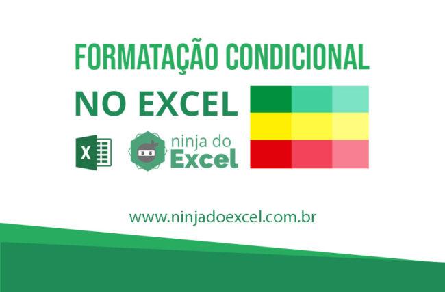 Como fazer Formatação condicional no Excel
