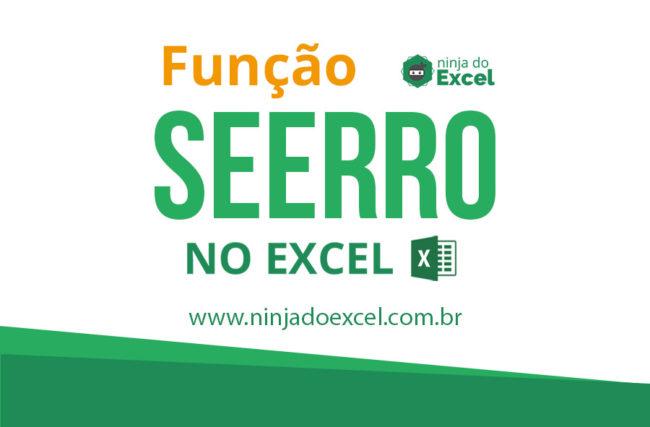 Função SEERRO no Excel