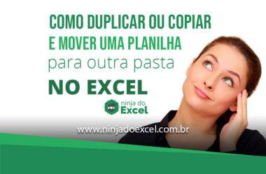 Como duplicar, copiar e mover uma planilha para outra pasta no Excel