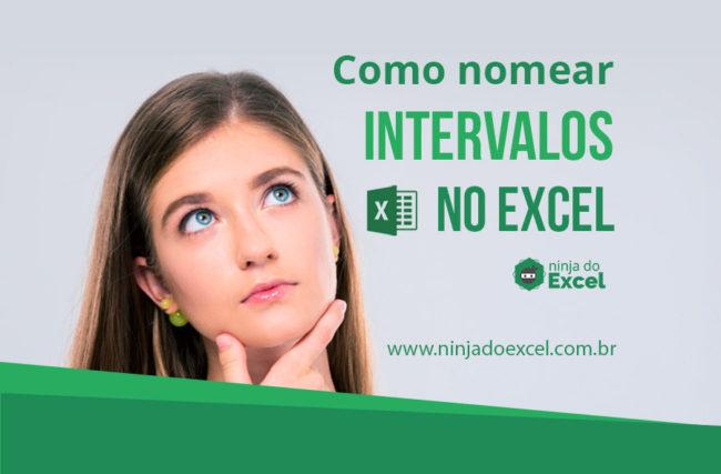 Como nomear intervalos no Excel