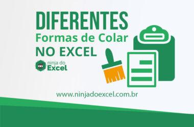 Diferentes formas de COLAR no Excel