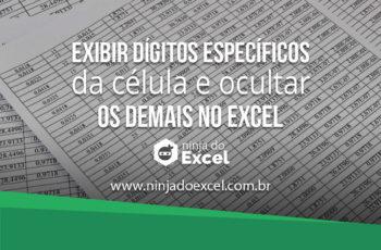 Exibir dígitos específicos da célula e ocultar os demais no Excel