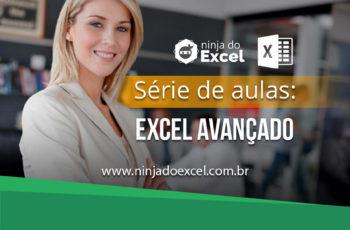Aula de Excel – Confira 5 aulas de Excel nível Avançado