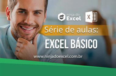 Aula de Excel – Confira 5 aulas de Excel para quem está no nível Básico