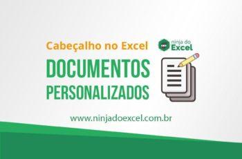 Cabeçalho no Excel – Documentos personalizados