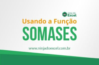 Como usar a função SOMASES no Excel
