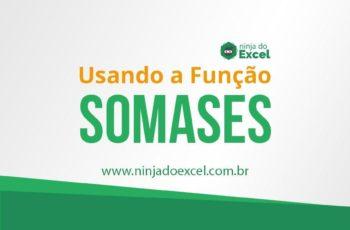 Como usar a função SOMASES no Excel
