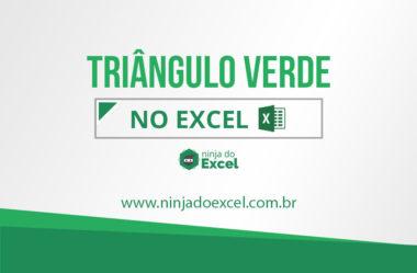 Como corrigir o triângulo verde no Excel