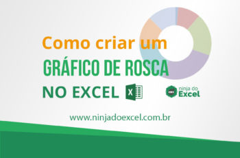 Como criar um gráfico de rosca no Excel