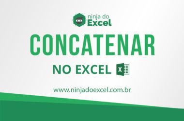 Aplicações da função concatenar no Excel