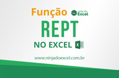 Aprenda a utilizar a função REPT no Excel
