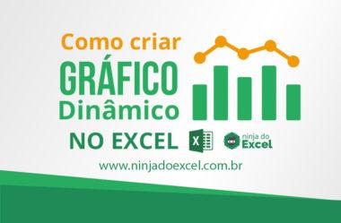 Como fazer Gráfico Dinâmico no Excel