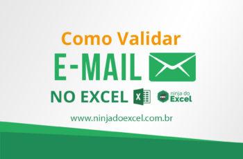 Como validar e-mail no Excel