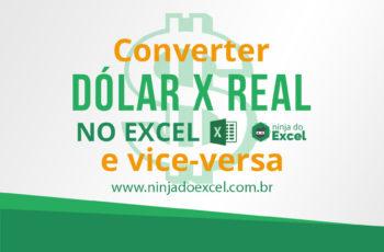 Converter Dólar em Real no Excel