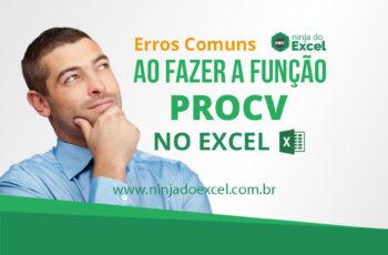 Erros no PROCV no Excel. Aprenda como resolvê-los!