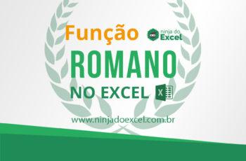 Função Romano no Excel. Muito fácil!
