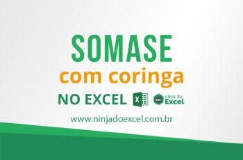 SOMASE com Coringa no Excel