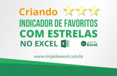 Criando indicador de favoritos com estrelas no Excel