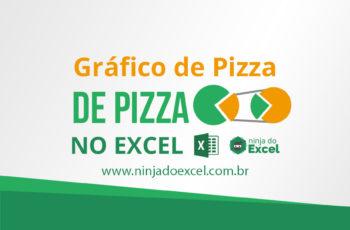 Aprenda a usar o gráfico Pizza de Pizza no Excel