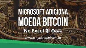 Microsoft adiciona símbolo da moeda Bitcoin no Excel