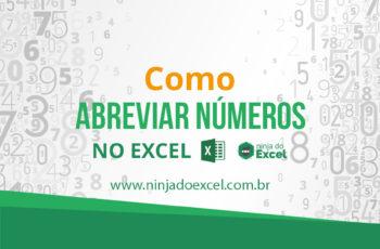 Como abreviar números no Excel